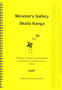 Minstrel's Gallery: A Collection of 30 Easy Pieces from Medieval to Modern Day - Skaila Kanga