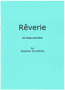 Rêverie For Flute and Harp - Stephen Dunstone