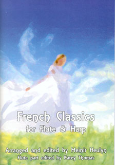 French Classics for Flute and Harp - Meinir Heulyn