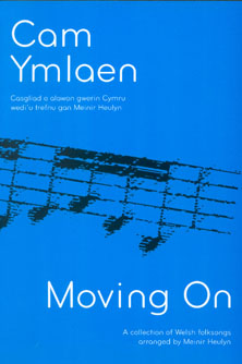 Cam Ymlaen / Moving On - A Collection of Welsh Folk Songs Arranged for Harp by Meinir Heulyn