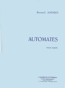 Automates pour harpe by Bernard Andres