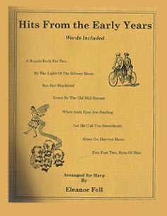 Hits From the Early Years - Arranged For Harp by Eleanor Fell