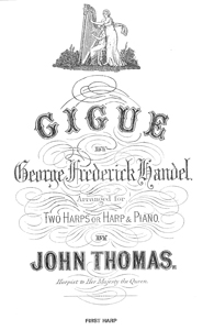 Gigue - Download - G.F. Handel, Arranged for Two Harps or Harp and Piano by John Thomas