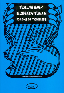 12 Easy Nursery Tunes for One or Two Harps - Meinir Heulyn