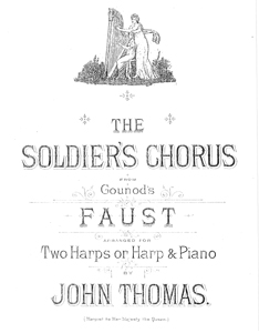 The Soldier's Chorus From Gounod's Faust - Arranged for Two Harps by John Thomas