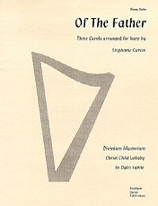 Of the Father: Three Carols Arranged for Harp - Stephanie Curcio
