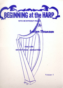 Beginning at the Harp Volume 1 - Lucien Thomson