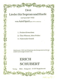 Three Songs for Soprano and Harp / Drei Lieder für Sopran und Harfe - Erich Schubert