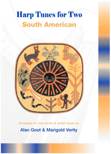 Harp Tunes for Two : South American - Alan Gout and Marigold Verity