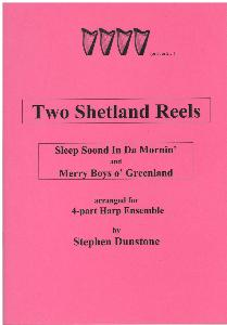 Two Shetland Reels for 4-Part Harp Ensemble - Stephen Dunstone