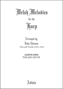 Llwyn Onn / The Ash Grove - Arranged by John Thomas