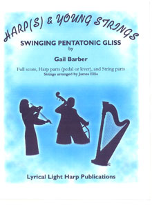 Swinging Pentatonic Gliss (Harp and Strings) - Gail Barber