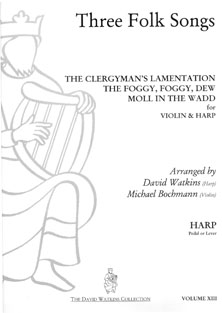 Three Folk Songs Arranged for Violin and Harp - David Watkins and Michael Bochmann