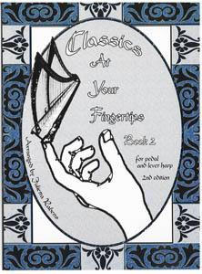 Classics at Your Fingertips Book 2 for Pedal and Lever Harp - Julietta Rabens NEW EDITION