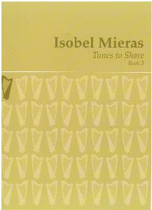 NEW Tunes to Share: Volume 3 - Isobel Mieras