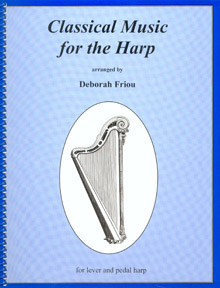 Classical Music for the Harp Arranged by Deborah Friou