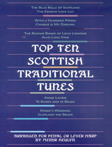 Top Ten Scottish Traditional Tunes - Arranged for Pedal or Lever Harp by Meinir Heulyn