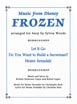 Frozen - Arranged For Harp by Sylvia Woods