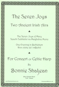 The Seven Joys: Two Ancient Irish Airs - Bonnie Shaljean