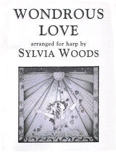 Wondrous Love - Arranged for Harp by Sylvia Woods