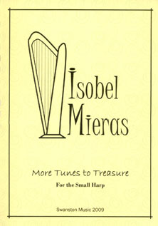More Tunes to Treasure for the Small Harp - Isabel Mieras