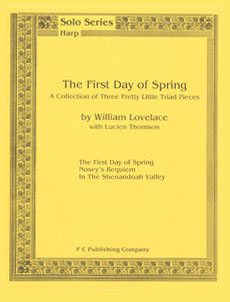 The First Day of Spring: A Collection of Three Pretty Little Triad Pieces - Lovelace / Thomson