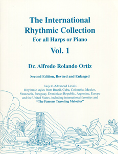 International Rhythmic Collection Vol 1 For All Harps or Piano - Dr Alfredo Rolando Ortiz