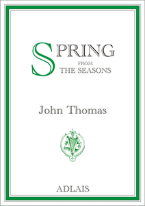 The Seasons: Spring - John Thomas