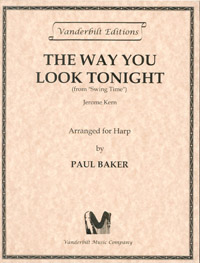 The Way You Look Tonight - Jerome Kern / Arranged for Harp by Paul Baker