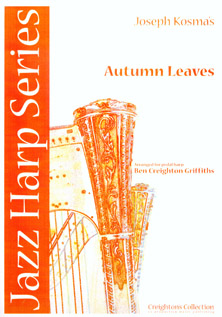 Autumn Leaves by Joseph Kosma - Arranged for Pedal Harp by Benjamin Creighton Griffiths