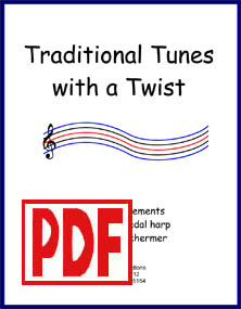 Traditional Tunes with a Twist - Jazzy Arrangements for Lever or Pedal Harp by Verlene Schermer