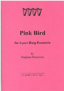 Pink Bird for 4-Part Harp Ensemble - Stephen Dunstone