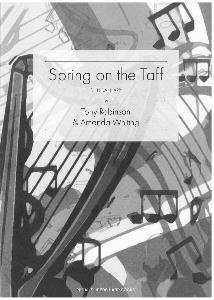 NEW Spring on the Taff - Tony Robinson and Amanda Whiting