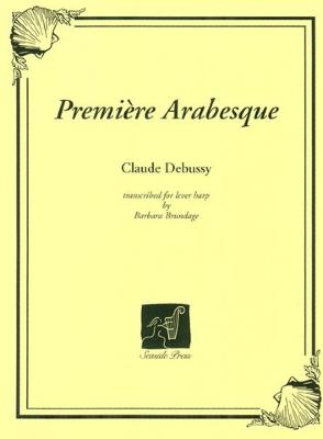 Premiere Arabesque - Claude Debussy / Transcribed for the Lever Harp by Barbara Brundage