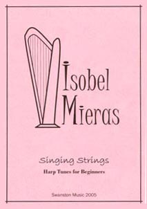 Singing Strings: Harp Tunes For Beginners - Isobel Mieras