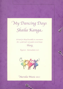 My Dancing Days: A Suite for Harp Ensemble in Three Movements - Skaila Kanga