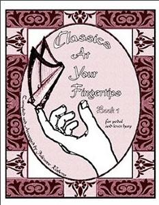 Classics at Your Fingertips Book 1 for Pedal and Lever Harp - Julieanne Rabens NEW EDITION