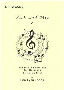 Pick and Mix 2 - Technical Exercises for all Harpists by Eira Lynn Jones