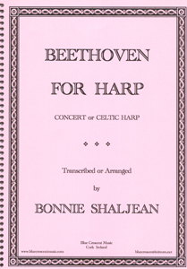 Beethoven For Harp - Transcribed by Bonnie Shaljean