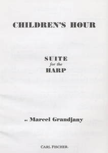 Children's Hour: Suite for the Harp - Marcel Grandjany