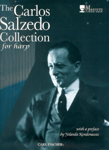 The Carlos Salzedo Collection For Harp - with a Preface by Yolanda Kondonassis