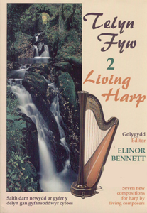 Living Harp 2: Seven New Compositions for Harp By Living Composers - Ed. Elinor Bennett