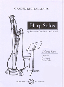 Harp Solos: Graded Recital Pieces Volume 5 - Susann Mcdonald And Linda Wood