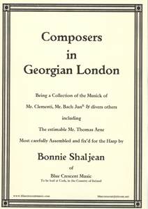 Composers In Georgian London - Arranged by Bonnie Shaljean