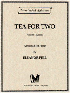 Tea For Two - Vincent Youmans / Arranged by Eleanor Fell