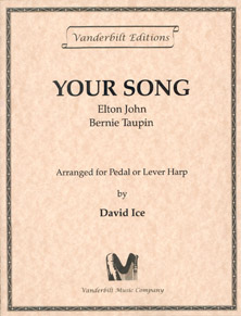 Your Song by Bernie Taupin and Elton John - Arranged for Pedal or Lever Harp by David Ice