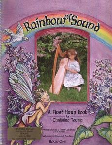 Rainbow Of Sound  Book 1: A First Harp Book - Christina Tourin