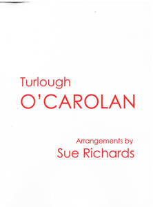 Turlough O'Carolan - Arrangements by Sue Richards