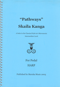 Pathways: A Suite in the Classical Style in 6 Movements - Skaila Kanga