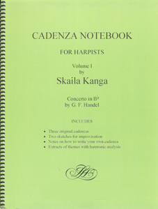 Cadenza Notebook For Harpists Vol. 1 - Concerto In B Flat by G. F. Handel - Skaila Kanga
